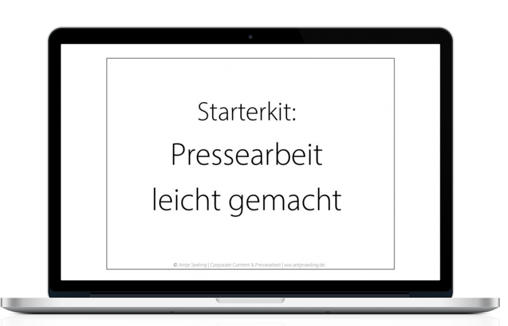 Starterkit Pressearbeit ©Antje Seeling Corporate Content & Pressearbeit